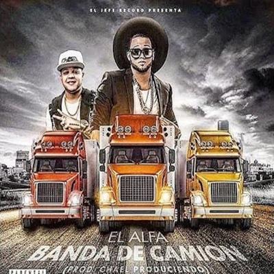 Banda de Camion - Single - El Alfa album