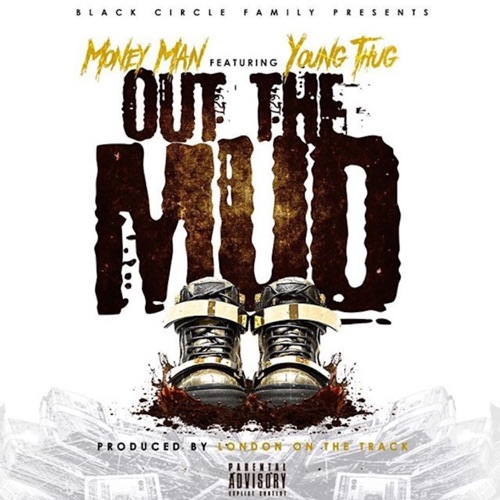 Money Man - Out the Mud (feat. Young Thug) - Single