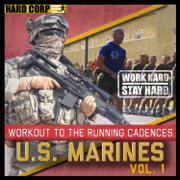 Workout to the Running Cadences U.S. Marines, Vol. 1 - U.S. Marines - U.S. Marines
