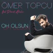 Oh Olsun (feat. Demet Akalın)