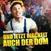 Jetzt wackelt auch der Dom - Single - Benjamin Scholz