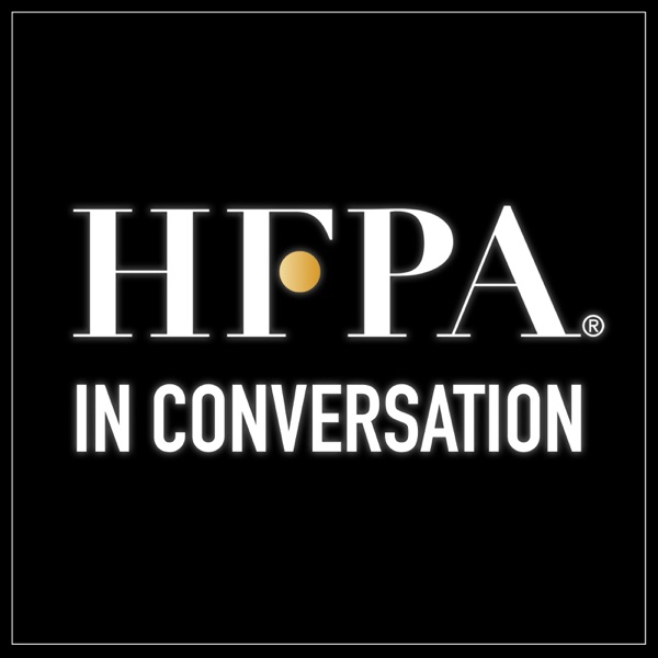 The HFPA in Conversation