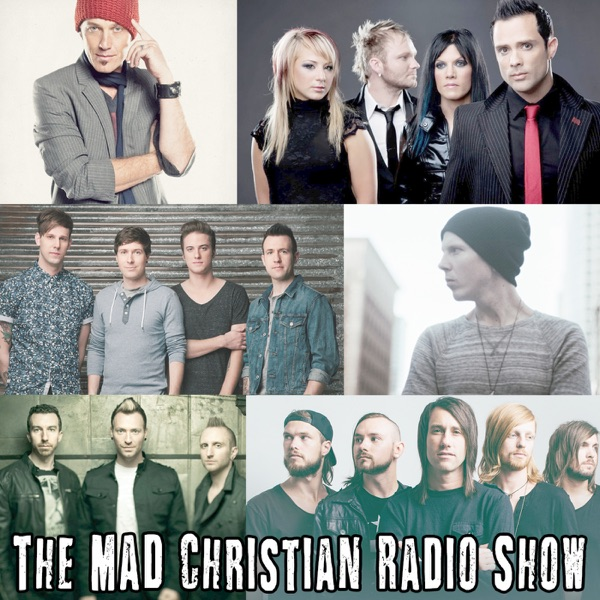 The MAD Christian Radio Show Podcast