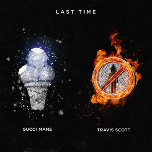 Last Time (feat. Travis Scott) - Single Mp3 Download