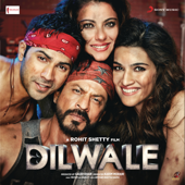 Dilwale (Original Motion Picture Soundtrack)-Pritam