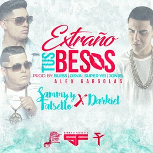Extraño Tus Besos (feat. Darkiel) - Single Mp3 Download