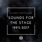 Sounds for the Stage 1995-2017
