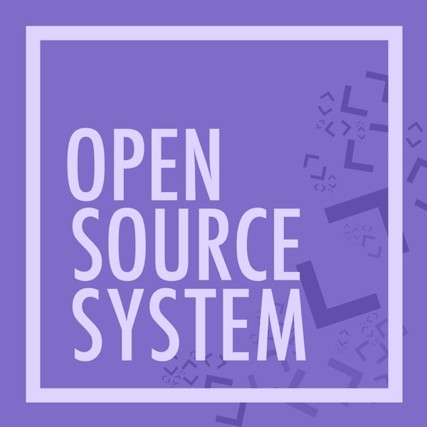 Open Source System
