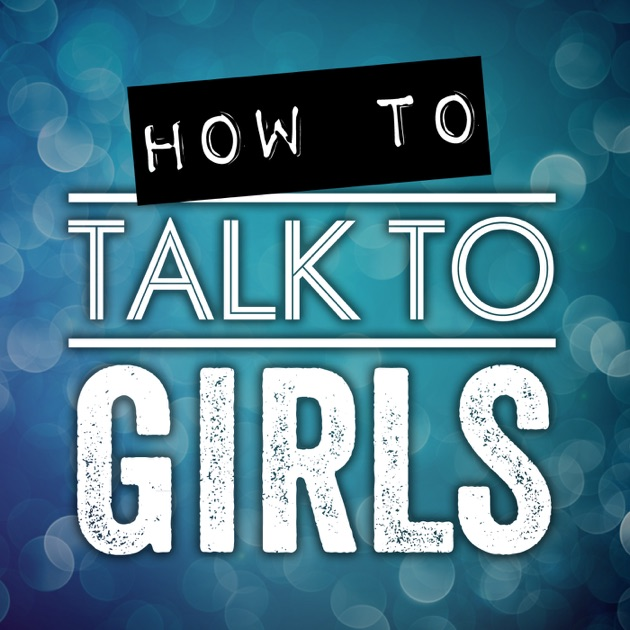 How to talk to girls podcast by trippadvice dating how to talk to girls podcast by trippadvice dating relationship advice for men on apple podcasts ccuart Gallery