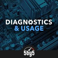 Diagnostics & Usage podcast