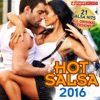 Hot Salsa 2016 (21 Salsa Latin Hits) [Salsa Romántica, Urbana, para Bailar]