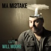 My Mistake - EP - Will Moore