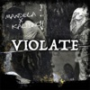 Violate - Single - Mandela & Kalibwoy