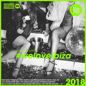 Various Artists - #weloveibiza 2018 (Deluxe Version)