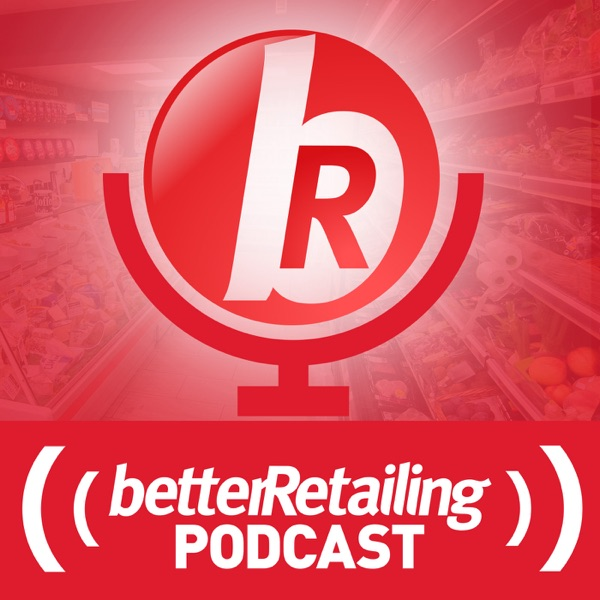 Podcast – betterRetailing