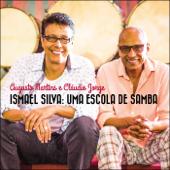 Ismael Silva, uma Escola de Samba