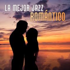 La Mejor Jazz Romántico
