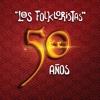 50 Años - Los Folkloristas