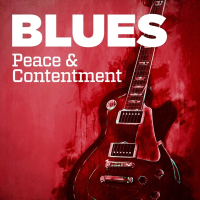 Blues: Peace & Contentment - Various Artists album