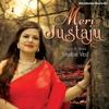 Meri Justaju - EP - Shalini Ved