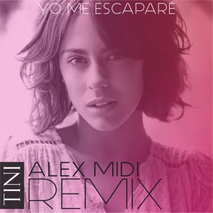 Yo Me Escaparé (Alex Midi Remix) - Single Mp3 Download