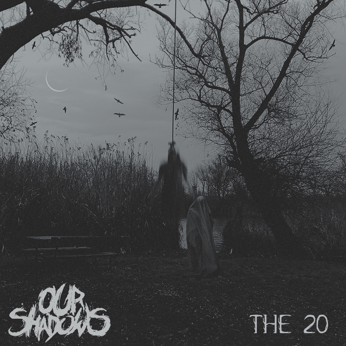 Our Shadows - The 20 [single] (2018)