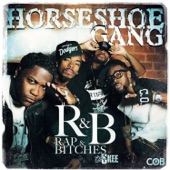 Horseshoe Gang - One In A Mill Women (Interlude) (DatPiff Exclusive)