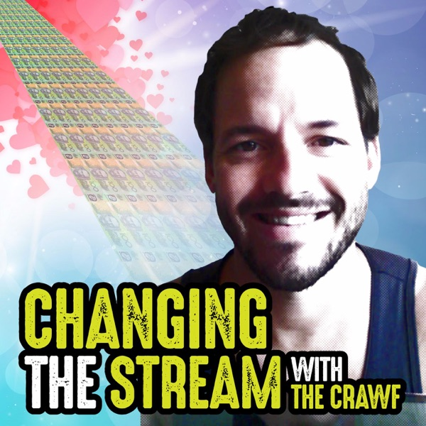"Changing the Stream with ""The Crawf"""