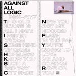 Against All Logic - Now U Got Me Hooked