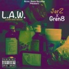 L.A.W. (Lean and Weed) - EP - Jerz & Gren8