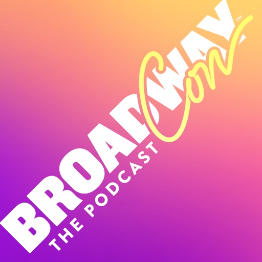 Cover image of BroadwayCon: The Podcast