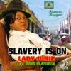 Slavery Is On - Single - Lady Junie