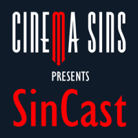 Podcast cover art for SinCast - Presented by CinemaSins