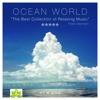 Ocean World - The Best Collection of Relaxing Music and Nature Sounds. Calming Music Experience. Asmr and Relaxation.