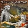 Del Amor y Otros Demonios: Actos 1 & 2 (Karaoke Version) - Opera Magna