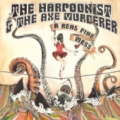 The Harpoonist & the Axe Murderer - Mama's in the Backseat