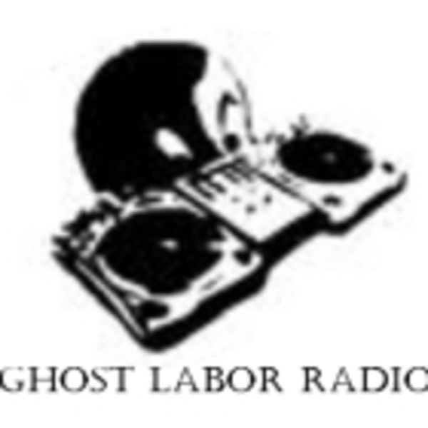 Ghost Labor Radio