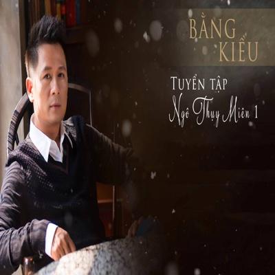 Tình Khúc Ngô Thụy Miên 1 - EP - Bang Kieu album