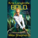 Mike Shepherd - Bold: Kris Longknife, Book 14 (Unabridged)