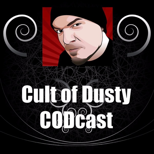 The Cult Of Dusty CODcast