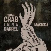 Crab Inna Barell - Masicka