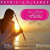 La Magia de la Flauta - Patricia Alvarez