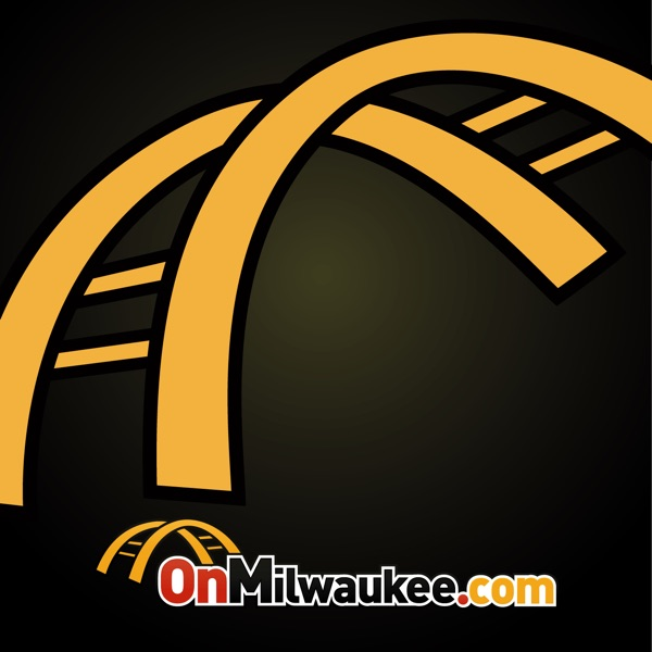 OnMilwaukee.com Milwaukee Entertainment, Music, Sports and More podcast