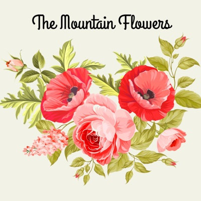 The Mountain Flowers - The Mountain Flowers album