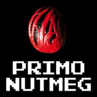 PRIMO NUTMEG podcast