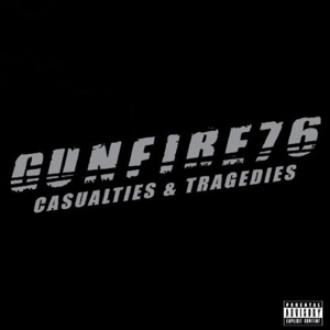 Casualties & Tragedies Gunfire 76 - Wednesday 13 - Wednesday 13