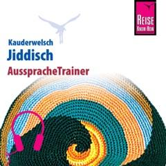 Jiddisch: Reise Know-How Kauderwelsch AusspracheTrainer