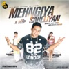 Mehngiya Saheliyan Single