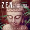 Zen Buddhistische Meditationsmusik: Musiktherapie für Stress Abbauen mit Klänge der Natur und New Age Musik, Spiritualität, Tiefenentspannung und Einschlafen, Atementspannung & Yoga Musik - Zen Buddhismus Regeneration Sammlung