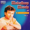 Melodious Moods of P. Unnikrishnan, Vol. 1